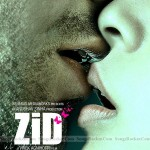 Download Free Movie Zid Mp3 Songs
