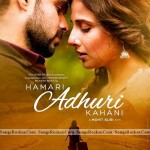 Download Free Movie Hamari Adhuri Kahani Mp3 Songs